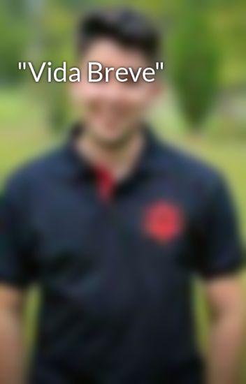 """""""Vida Breve"""""""