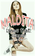 MALDITA Lines That Slaps! by ladyhunterxd