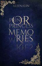 Prince or Princess: MEMORIES by AleenaLin