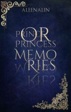 Prince or Princess: MEMORIES by AleenaLin