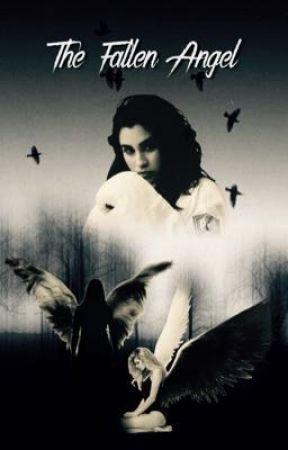 The Fallen Angel by LaurenMJauregui_96