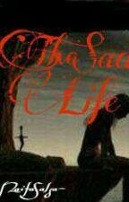The Sad Life by naifasalsabilapr27