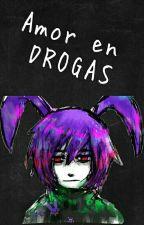 amor en drogas  by luz-111