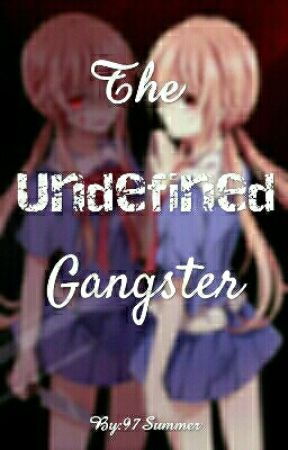 The Undefined Gangster by 97Summer