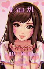 D.Va x Male!Reader - Be your #1 by TheUpsy
