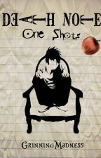 Death Note One Shots by GrinningMadness