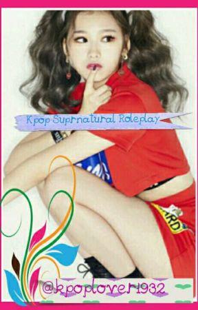 Kpop Supernatural Roleplay  by kpoplover1932