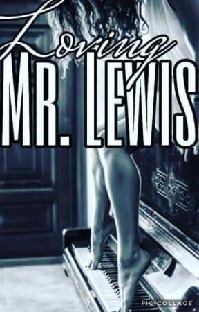 Loving Mr Lewis - Season 1 by Luna_official