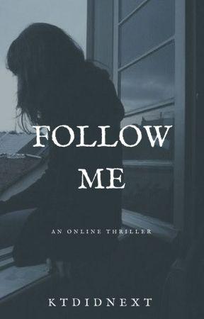 Follow Me by ktdidnext