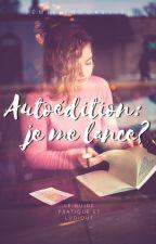 Autoédition : je me lance? by EmilieDeBookelis