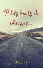 P'tit bouts de phrases by PaysProse
