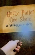 Harry Potter One Shots by Wishing_on_a_star18