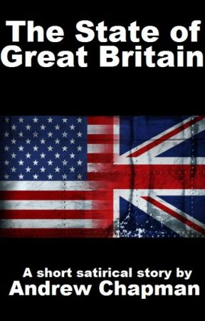 The State of Great Britain by AndyChapWriter