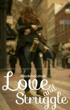 Love and Struggle by Hoodchocolate_