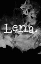 Lena. by xxmelcixx