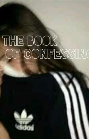 The Book of Confessing by freakxconfessions