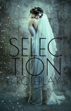 Selection Roleplay { 24/30F 11/30M } by GoddessOfRandomness