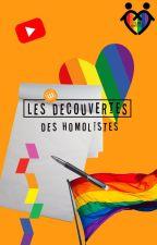 Les Découvertes des Homolistes by TeamHomolistes