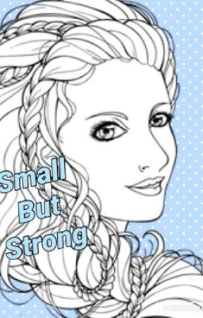 Small But Strong [Dance Group Roleplay] by IGracie-ChanI