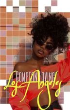 Compton Loving 2: Los Angeles  by ZaaayZaaay
