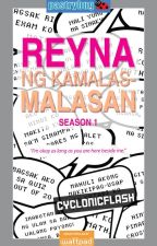 Reyna ng Kamalas-malasan Season 1- Completed (Published under LIB) by cyclonicflash