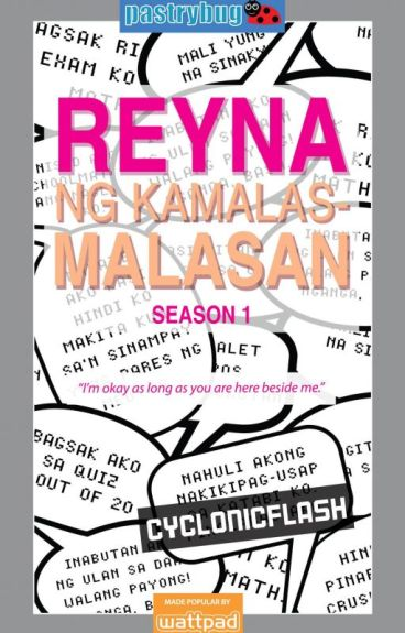 Reyna ng Kamalas-malasan Season 1- Completed (Published under LIB)