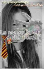La Nouvelle Vie d'Ella Black (tome 2) (EN PAUSE) by perfectbadliar