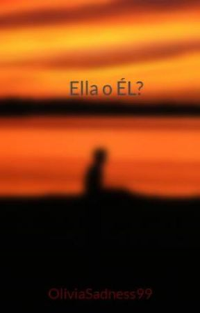 Ella o ÉL? by OliviaSadness99