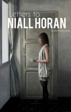 Letters to Niall Horan by NiallerAdorable