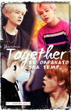"""Together"" (Yoonmin) 3ª Temp. ""El Orfanato""  by SraDePark"