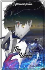 Thy World || Persona 5 FF by GoldenWitch24