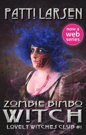 Zombie Bimbo Witch by PattiLarsen