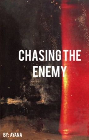 Chasing the Enemy by Mellifluous_Ayana