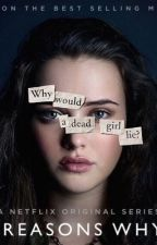 Thirteen Reasons Why imagines/preferences •REQUESTS OPEN• by sidechicksXIX
