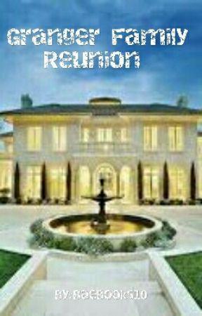 Granger Family Reunion  by BaeBooks10