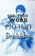 100 - 1000 Word Percy Jackson and the Heroes of Olympus Drabbles by XOiero
