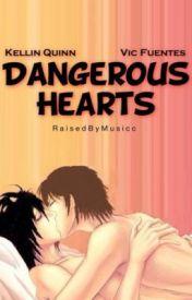 Dangerous Hearts (Kellic) by RaisedByMusicc