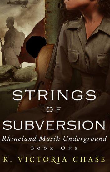 Strings of Subversion (Rhineland Musik Underground Book 1)