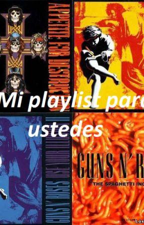 Mi Playlist para ustedes by SaraGutierrezTrujill