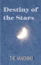 Destiny of the stars by skyheart27155