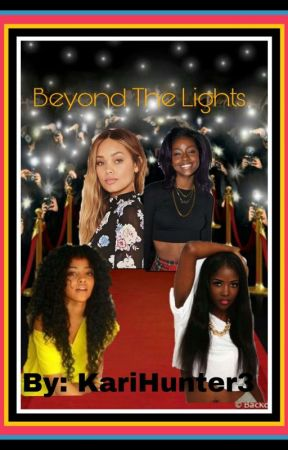 Beyond The Lights | NE Fanfic by KariHunter3
