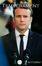 Tempérament (Macron x OC) by FoxRap