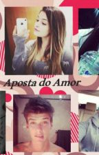Aposta do Amor by meldalisa