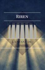 L'enfant de l'ombre ➠ Riren. by EreriLemonHard