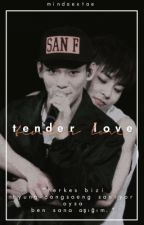 tender love | xiuchen by mindaextae