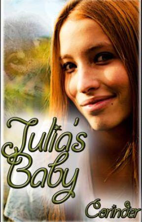 Julia's baby, Bk 1 - Oh, Baby! Watty Awards 2012! by Corinder