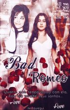 Bad Romeo - Book 1 - [Intersexual] by estrabaodesire