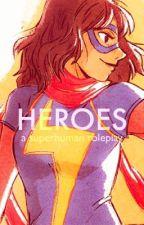 Heroes ||superhero literate roleplay|| by Kitkate02