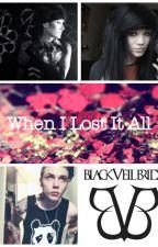 When I Lost It All (Andy Biersack fan fic ) by bvbarmyforlife11