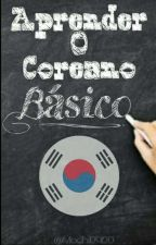 Aprender o Coreano Básico [Alfabeto-Gramática] by Mochi09120